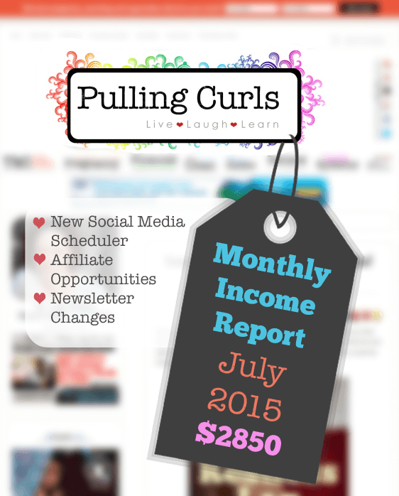 My July 2015 income reports.  Details my income, as well as how I'm changing my newsletter, using a social media scheduler as well as affiliate opportunities that are coming my way.
