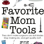 Things {Smart} Moms Do: Have the Right Mom Tools