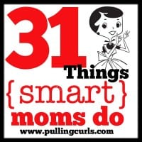 Things {Smart} Moms Do