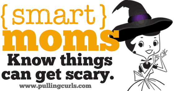 Things can get real scary in motherhood. Both for the kids and the mom.....