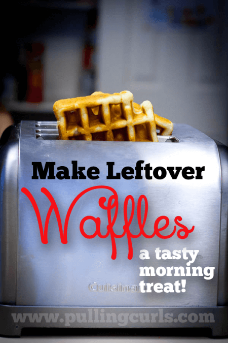 Use the toaster to reheat the big batch of waffles or pancakes you made over the weekend for a quick pre-school breakfast!