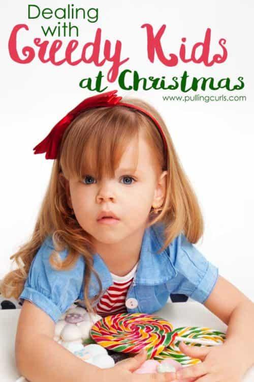 Greedy kids / parenting at Christmas