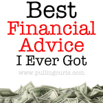 The Best Financial Advice I Ever Got