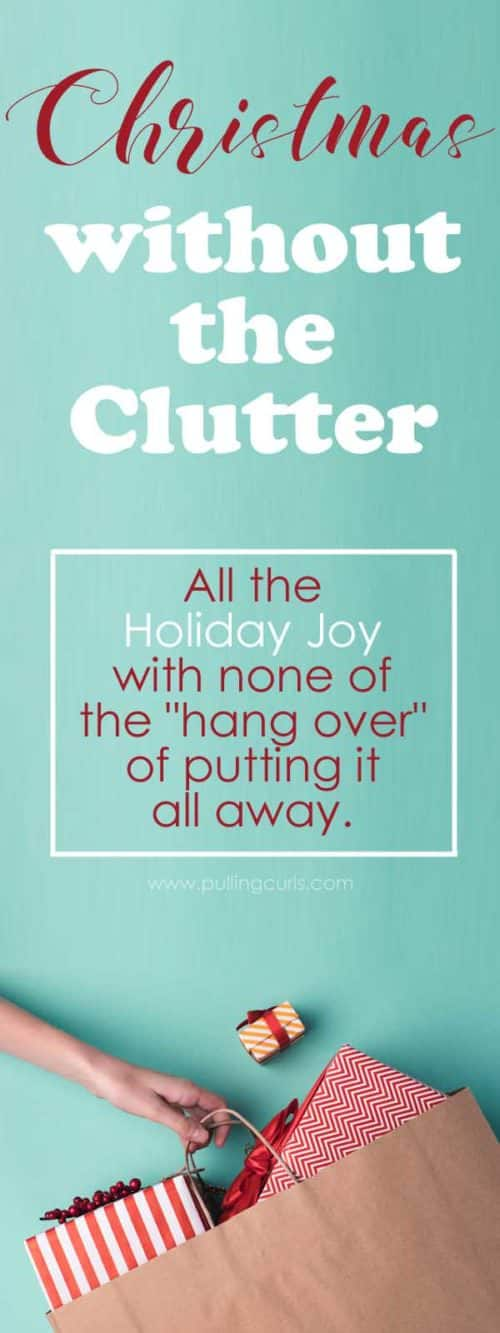 clutter-free Christmas / organization / no toys / giving experiences