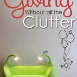 Clutter-Free Kids Gifts