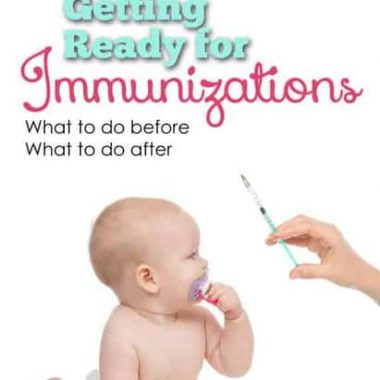 Getting shots is a lot for a baby and it's parents. Here's some things you can do before and after to make the day a little easier.