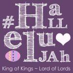 King of Kings #Hallelujah
