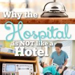 The Hospital is Not a Hotel