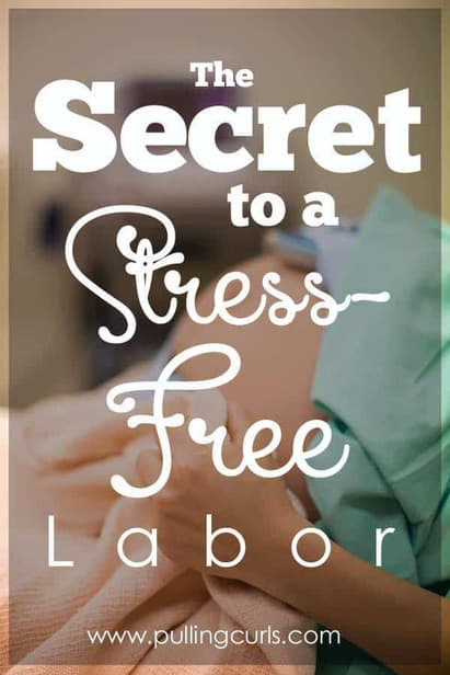 Are you nervous for delivery day? The secret to a stress-free labor is found right here.