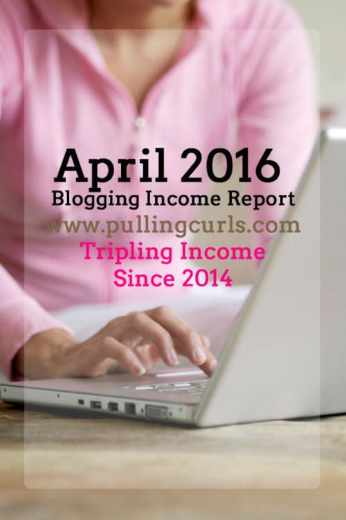 april 2016 bloggin income report feature