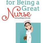 The Tricks to Being a Great Nurse