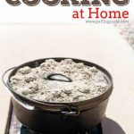 Summer Cooking: Use Your Dutch Oven!