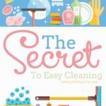 The Secret to Clean Easy