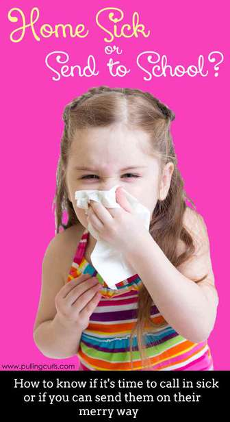 There is a lot to consider in keeping kids home sick or sending them to school.  Here are a few tips and tricks in a variety of situations.  Check out her tip for a sore throat!