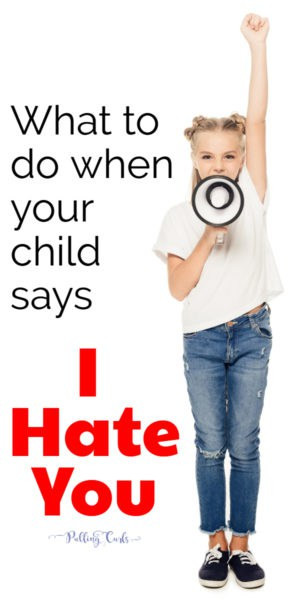 what to do when your child hates you