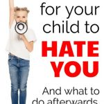 what to do when your child says they hate you.