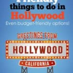 Family Friendly Fun in Hollywood!