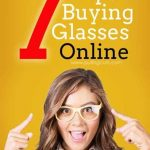 Seven Tips to Buying Glasses Online