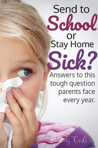 To send to school or stay home sick?
