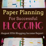 August 2016 Income Report:  Using Your a Paper Planner With Your Blog