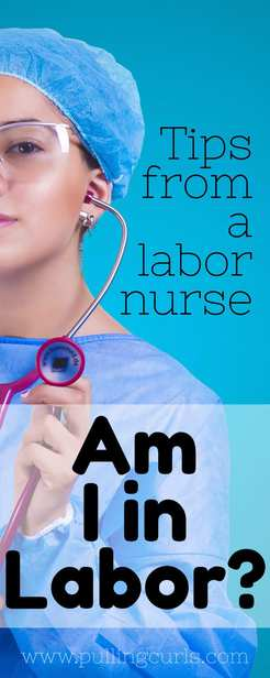 Am I in labor? You might ask yourself that so many times -- all the conttractions, plus what do contractions feel like? - Pregnancy - Signs - I am in labor - Mom - Hospitals - baby - When to go to the hospital