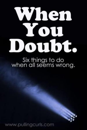 Doubt is normal, but sometimes it can seem so overwhelming in a church where no one seems to doubt a thing. Let me be the first to tell you they do, and there are things you can hold onto when everything seems to shaky....