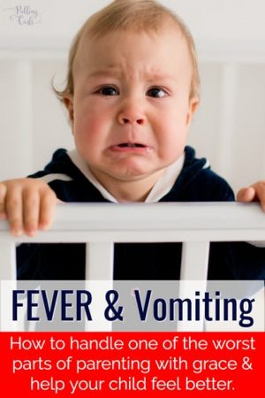Fever & Vomiting in Child: Babies, infants & toddlers vomiting with a fever — when to worry, what to do.