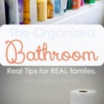Organize the Bathroom: Create a Clean Sanctuary