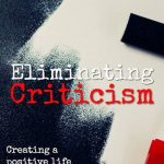 Eliminating Criticism in My Life