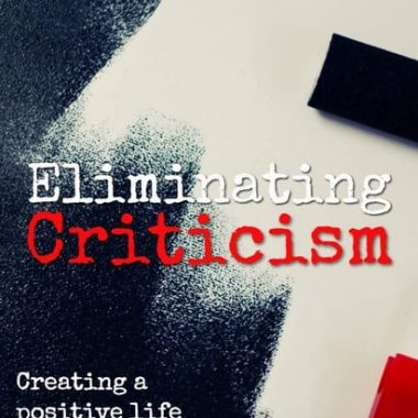 What do you think eliminating criticism could do for your life? Could it heal arthritis or just give you a more positive outlook? Either way, both are making my life a lot brighter these days!