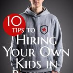 Kids in Business: Hiring your own child