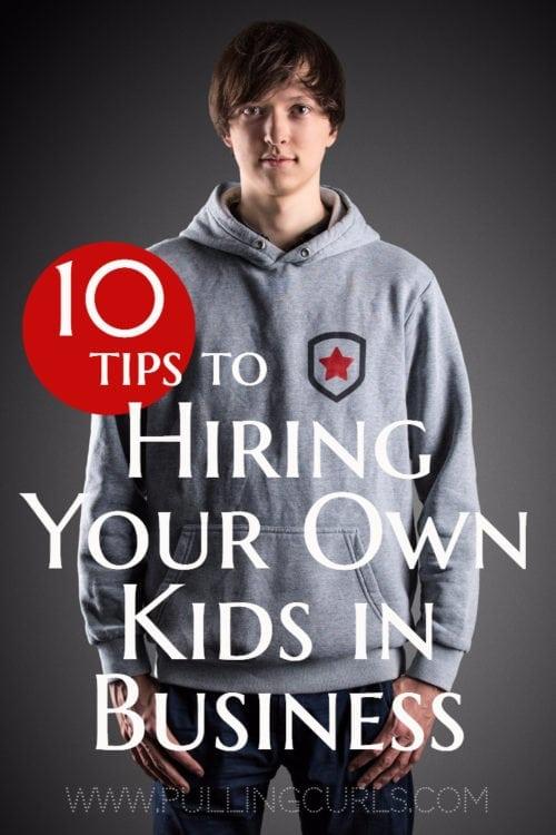 Hiring teens   Children   Teenagers   Family Business   Management   Job Skills   ideas   work   extra money