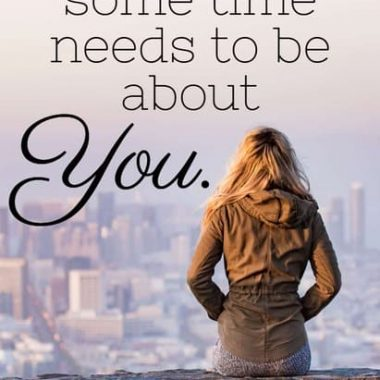 """It can be really tough to remember YOU amongst all the """"them"""" that you have in your life. Don't forget you. THEY need YOU -- here are some new ways to thin about you and to stay healthy and strong!"""