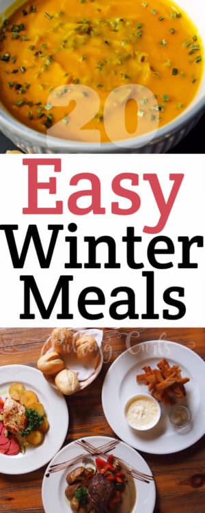 Easy Winter Meals Meals To Warm Your Heart And Hands