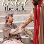 He Healed the Sick
