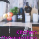 How to organize your kitchen -- This post is going to give you the best kitchen organization tips I have. I searched long for tips before setting up my own kitchen in my home and I want to share what did and did not work for me.