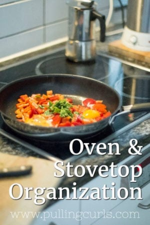 kitchen stove organization | cooktop | oven | cooking | tips | hacks | organized