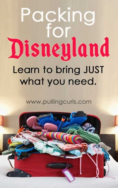 Packing for Disneyland | suitcase | clothes | tips | kids | teens | adults | weather | things