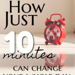 Just 10 minutes….