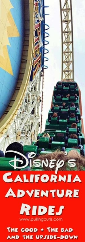 california adventure rides | teens | toddlers | lines | best | worst | fastpasses