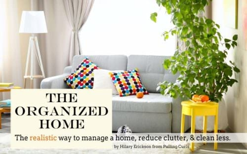 Home Organization Course by Hilary Erickson