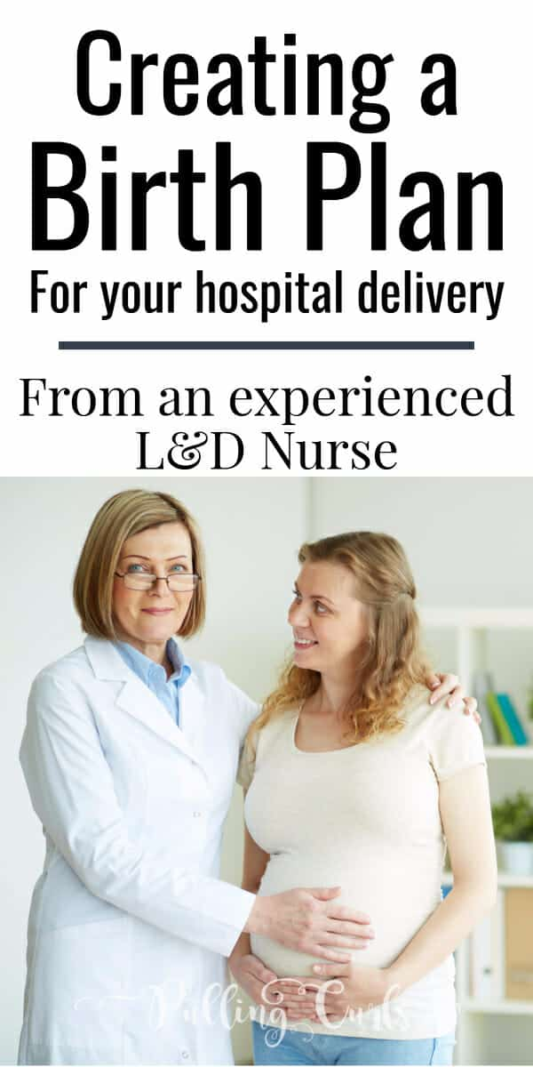 Birth plan template / hospital delivery / L&D nurse / how to write
