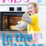 Baking with Kids: Kids in the Kitchen