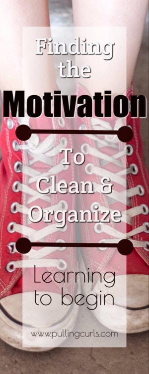 motivation to clean and organize