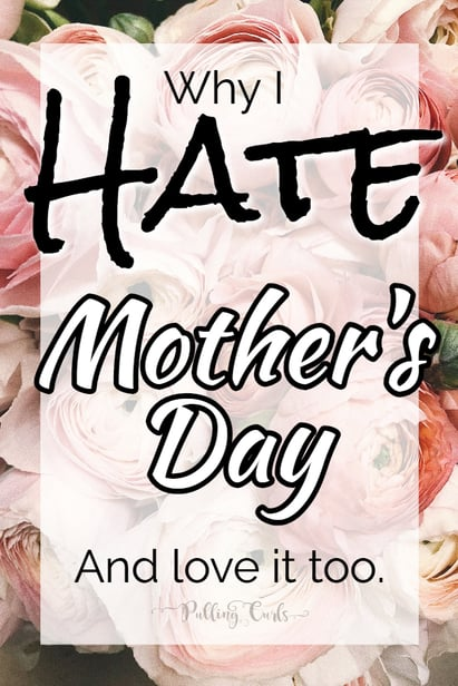 Why I hate mothers day