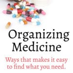 Medicine Storage Ideas: Even without a medicine cabinet