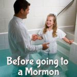 Mormon Baptisms: What happens at a Mormon baptism