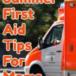 Summer First Aid Training for Moms