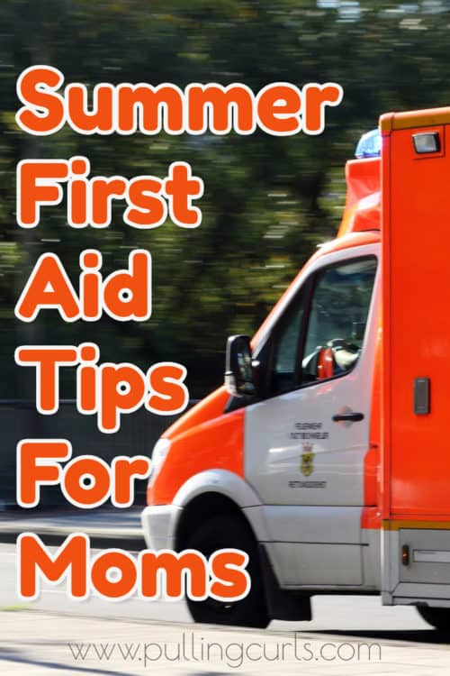 Summer first aid training for moms will cover everything from bones, bumps and bites. Get ready to stay safe this summer!