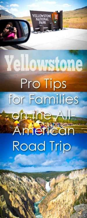 Yellowstone for familes / national park / things to do in / camping / lodging / things to bring / packing / things to see / tetons